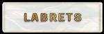 LABRETS